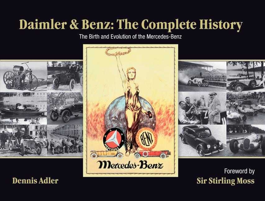 Daimler & Benz the Complete History By Adler, Dennis